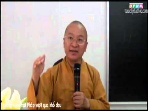 Kinh Duy Ma Cật 04: Hướng dẫn Phật pháp vượt qua khổ đau (04/07/2012)