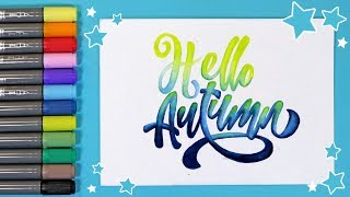 АКВАРЕЛЬНЫЕ МАРКЕРЫ MARABU AQUA PEN 🍁 Пишем HELLO AUTUMN 🍁 Каллиграфия и Леттеринг  Ориона Арт