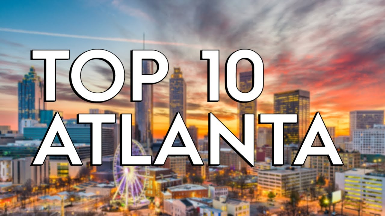 Download ✅ TOP 10: Things To Do In Atlanta