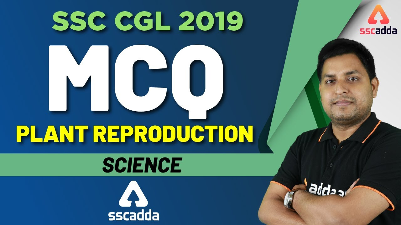 SSC CGL 2019 | Science | MCQ On Plant Reproduction