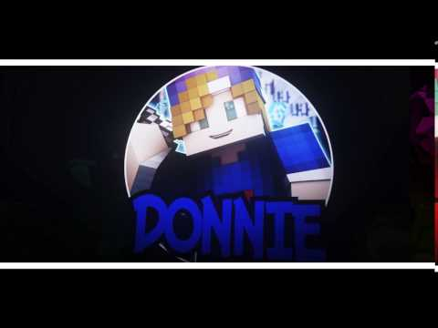 intro for [DONNIE [] by [NONYFX] [lvl up???] ?\5