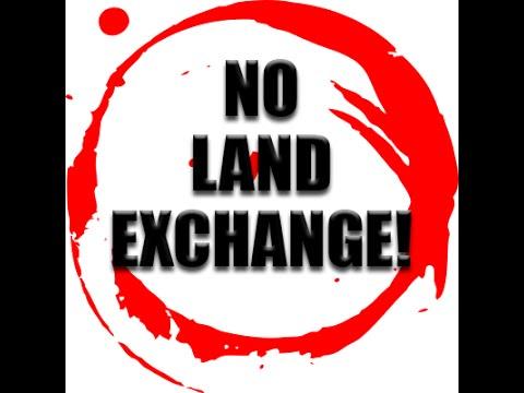 NO LAND EXCHANGE