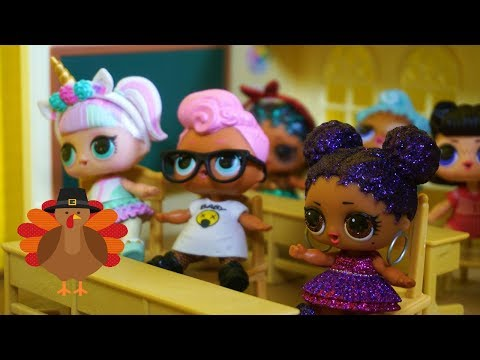 LOL SURPRISE DOLLS Thanksgiving Show And Tell At School!
