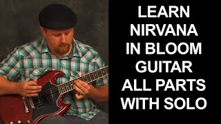 Learn complete song Nirvana In Bloom electric guitar lesson with chords full solo all parts