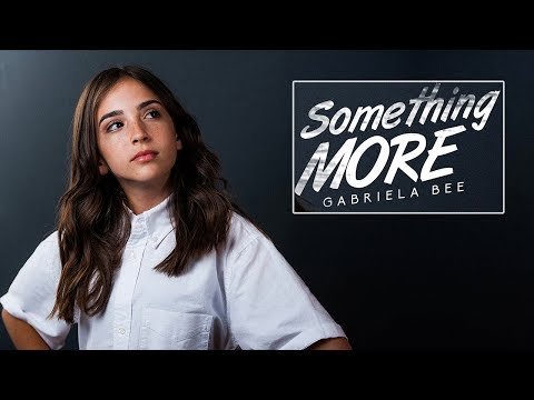 Something More - Gabriela Bee (Official Lyric Video)