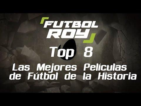 Top 8 Las mejores películas de fútbol de la historia | FutbolRoy