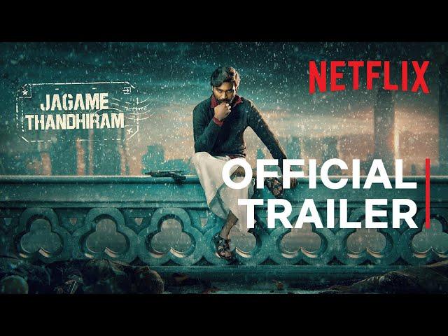 Jagame Thandhiram | Trailer | Dhanush, Aishwarya Lekshmi | Karthik Subbaraj | Netflix India