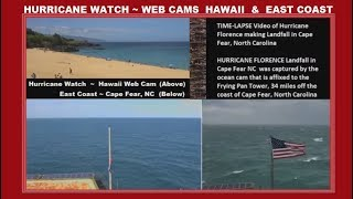 🔴 LIVE HURRICANE WATCH Web Cams:HAWAII & FRYING PAN TOWER, NC  Video of Florence Landfall