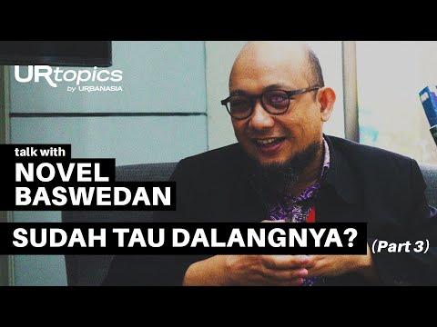URtopics - Novel Baswedan Tau Siapa Dalang Penyiraman Air Keras? (Part 3/5)