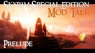 SKYRIM Special Edition : MOD TALK #3 - R L O  vs  E L F X  - Vloggest