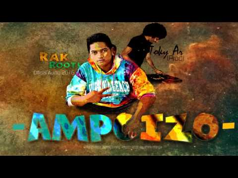 Ampoizo - Rak Roots (OFFICIAL AUDIO 2016)