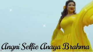 Angni Selfie.Anaya Brahma - Boro New Bodo Songs Download - Bodo Song.in