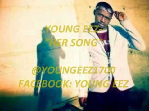 Young Eez- Her Song.wmv
