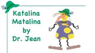 Katalina Matalina by Dr  Jean