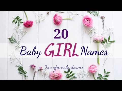 20 Baby Girl Names || 2020 (Philippines)