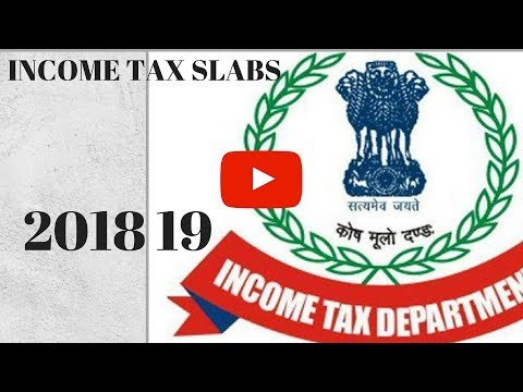 INCOME TAX SLABS FORFY 2018 19| AY 2019 20