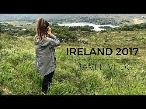 IRELAND 2017 TRAVEL VLOG