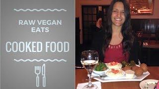 2 Year 100% Raw Vegan, Eating Cooked Food Again