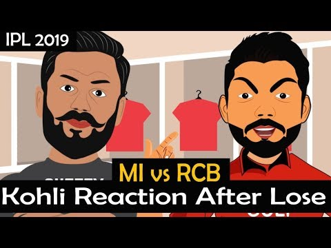 IPL 2019 MI Vs RCB : Kohli Reaction After Losing 7th Match| Funny IPL Spoof Video