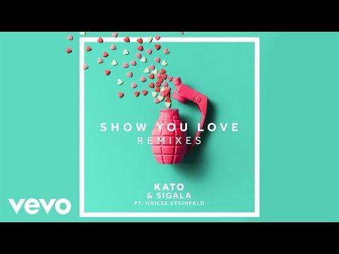 KATO, Sigala - Show You Love (Thomas Gold Remix) ft. Hailee Steinfeld