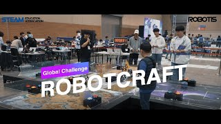 [STEAM CUP] ROBOT CRAFT - 2020 STEAM CUP International Competition  [ENG. ver]