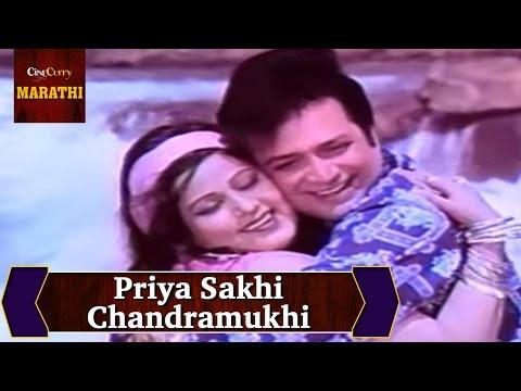 Priya Sakhi Chandramukhi Full Song |...