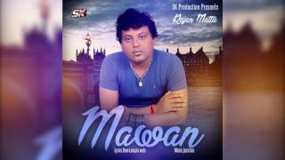 Mawan | Rajan Mattu | S k Production | Brand New Punjabi Song 2016