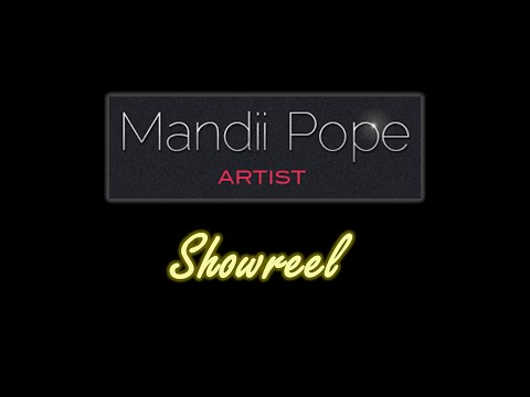 Mandii Pope Showreel 2011-2014
