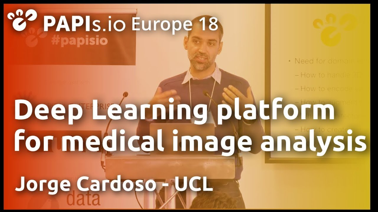 [Demo] NiftyNet: Deep Learning platform for medical image analysis - Jorge  Cardoso (UCL)
