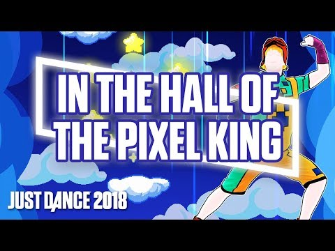 Just Dance 2018: In The Hall Of The Pixel King  Dancing Bros   Track Gameplay US