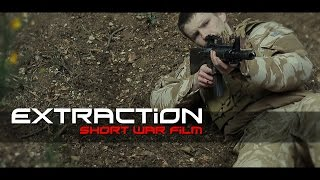 Extraction - Short War FIlm