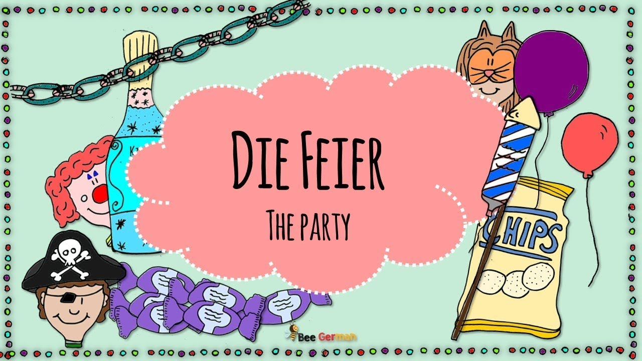 Feier Party German For Children Die Feier Party Celebrations 2