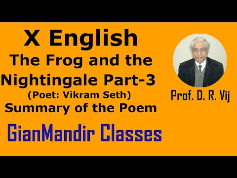 X English - Poetry - The Frog and the Nightingale (Poet: Vikram Seth Part-3 by Puja Ma'am