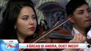 Farcas si Andra, duet inedit