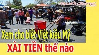 Donate Sharing | Xem cho biết Việt kiều Mỹ XÀI TIỀN thế nào