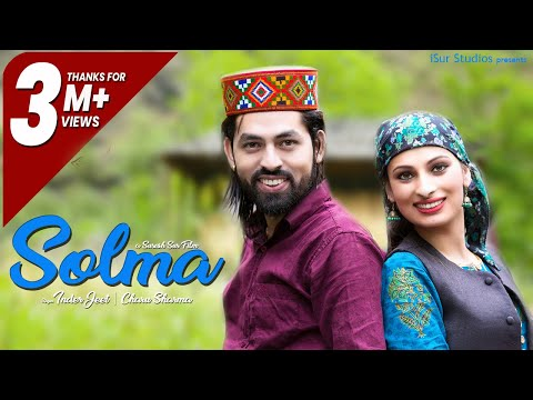 Solma |Latest Pahari Song | Inder Jeet |Charu Sharma | Official Video | Surender Negi | iSur Studios