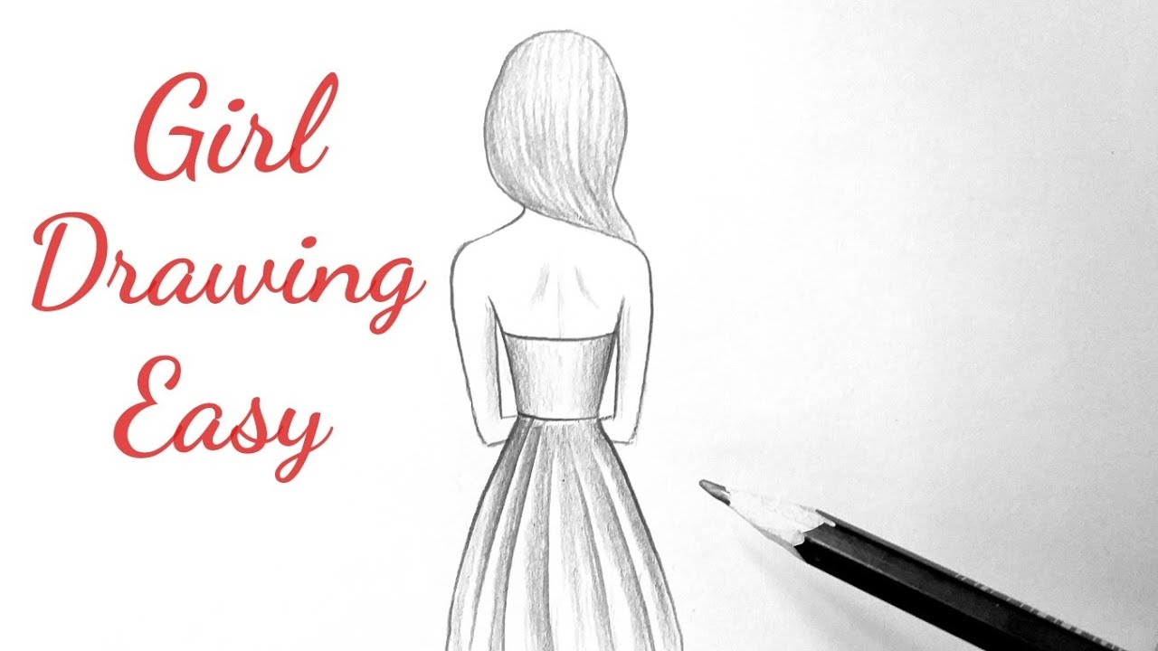 How to draw a girl easy back side Drawing of a girl easy step by step Pencil sketch of girl tutorial