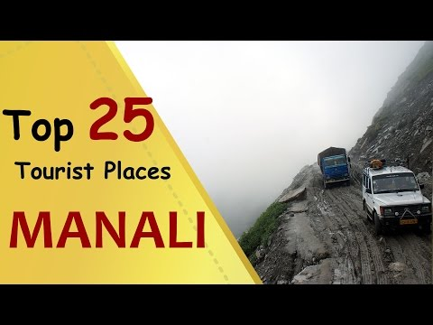 """MANALI"" Top 25 Tourist Places 
