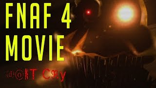 FNAF LIVE ACTION MOVIE: DON'T CRY