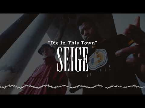 Die In This Town  The Seige Explicit