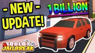 ROBLOX JAILBREAK NEW 1 BILLION UPDATE! NEW SUV CAR, ROBLOX RIMS, & SECRET BANK VAULT ESCAPE ENTRANCE