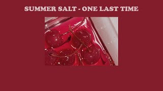 Summer Salt – One Last Time | แปลเพลง  Thaisub
