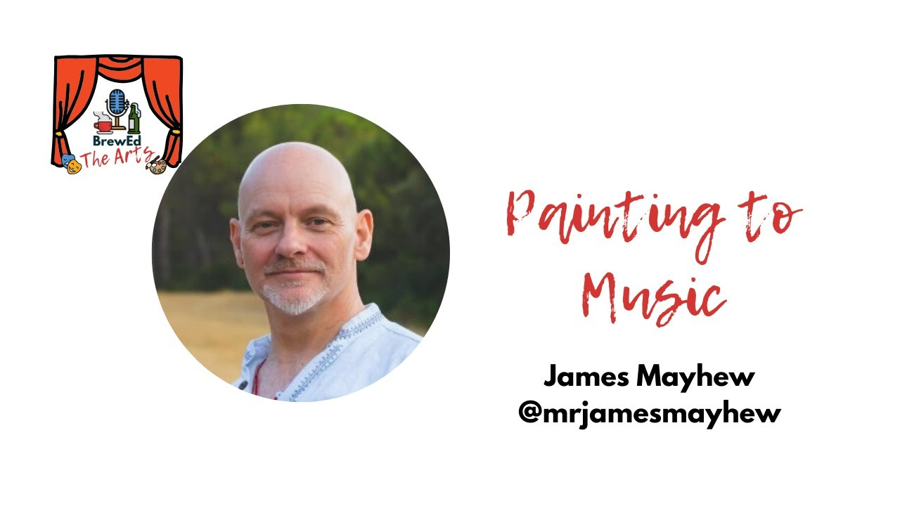 The Arts Painting To Music James Mayhew Youtube