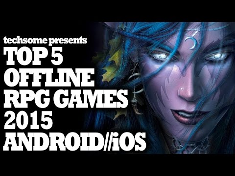 Top 5 Offline RPG Games 2015 For Android//iOS
