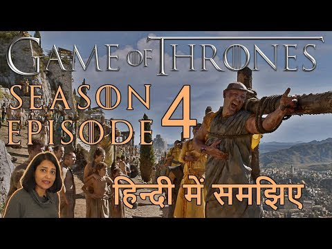Game of Thrones Season 4 Episode 4 Explained in Hindi