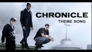 Chronicle - Theme Song