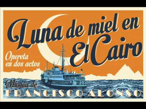 """Francisco Alonso - «Tomar la vida en serio» de """"Luna de miel en El Cairo"""" (1943)"""