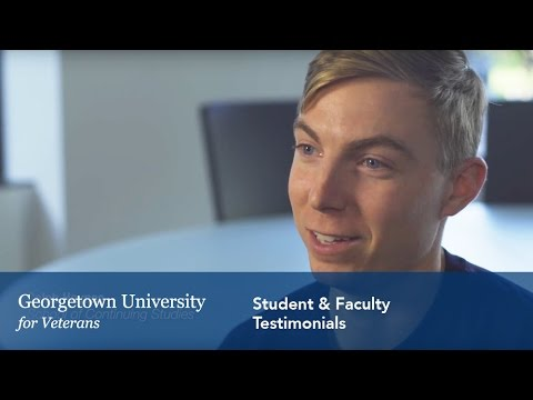 Georgetown Veterans Office: Faculty & Student Testimonials