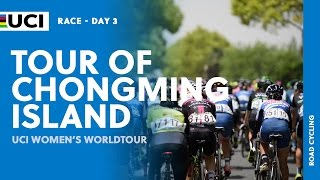 2017 UCI Women's WorldTour – Tour of Chongming Island (CHN) – Highlights Stage 3
