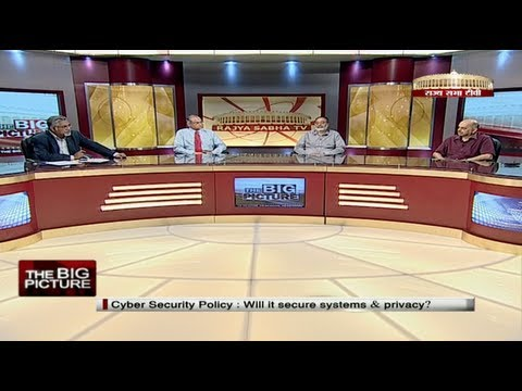 The Big Picture - Cyber Security Policy: Will it secure Systems and Privacy